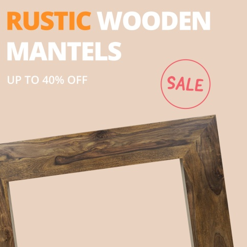 Rustic Wooden Mantels - Up to 40% off