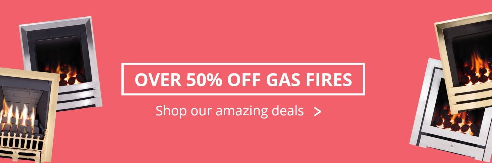 Over 50% Off Gas Fires